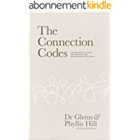 The Connection Codes: The Blueprint & Tools for Creating the Relationships You Crave (English Edition)