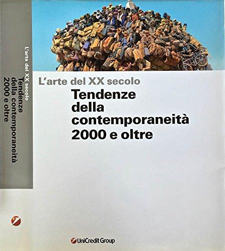 l-arte-del-xx-secolo-tendenze-deella-contemporaneita-2000-e-oltre