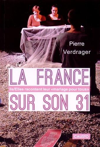 La France sur son 31 : Ils/Elles racontent leur
