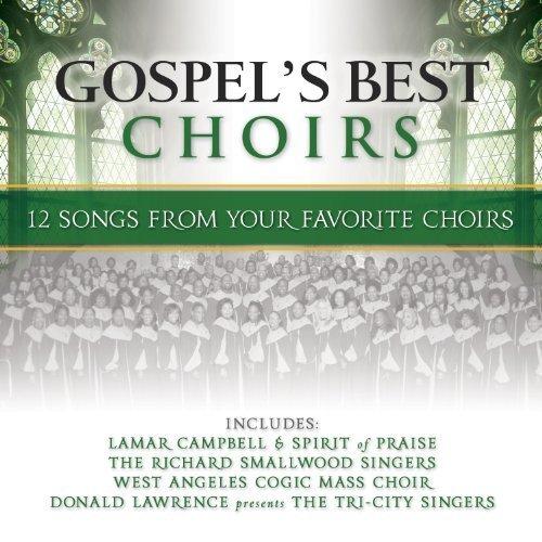 Gospel's Best Choirs by Gospel's Best Choirs (Green) (2013-05-04)