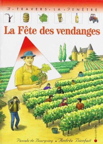 La Fête des vendanges par Pascale de Bourgoing