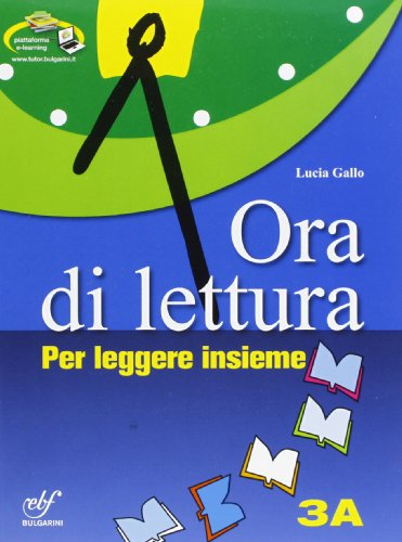 Ora di lettura. Per la Scuola media. Con CD Audio. Con CD-ROM. Con espansione online: 3