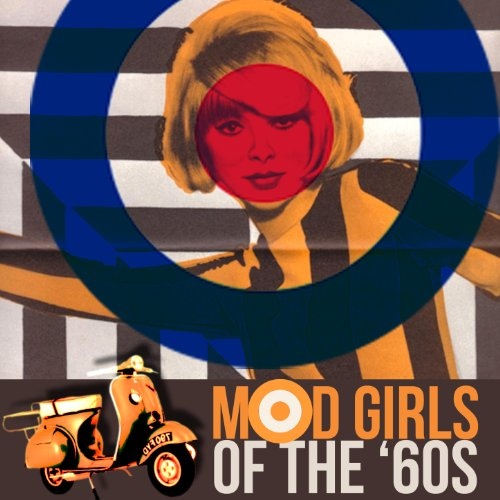60s Mod Girl (Mod Girls of The '60s)