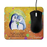 Mauspad Pinguin Nigel Du bist mein Stern, ein Vorbild und das Beste was ich kenne