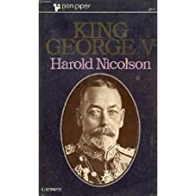 King George the Fifth: His life and reign (Pan piper books)