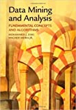 DATA MINING AND ANALYSIS:FUNDAMENTAL CONCEPTS AND ALGORITHMS