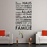 Islamische Wandtattoos - Meccastyle - Zitate - Sprüche - In diesem Haus sind wir ehrlich machen wir Fehler verzeihen wir uns lieben Allah haben wir spass leben wir den Islam sind wir geduldig zeigen barmherzigkeit lieben wir uns sind wir eine Familie - A460
