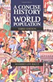 A Concise History of World Population by Massimo Livi-Bacci (2001-05-24)