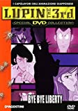 Lupin III Special: Bye Bye Liberty - Scoppia la Crisi! DVD ITA