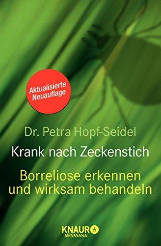 Krank nach Zeckenstich: Borreliose erkennen und wirksam behandeln