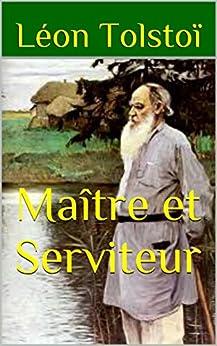 Maître et Serviteur par [Tolstoï, Léon]
