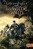 Der Wilde Wald: Abenteuer-Roman