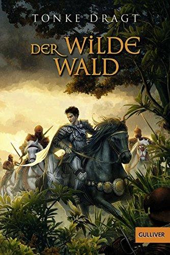 Buchseite und Rezensionen zu 'Der Wilde Wald: Abenteuer-Roman' von Tonke Dragt