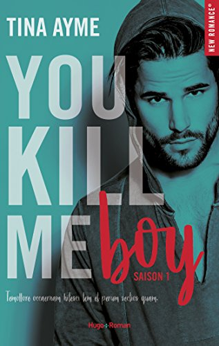 You kill me boy - tome 1 par [Ayme, Tina]