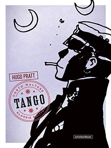 Corto Maltese: 10. Tango (Klassik-Edition in Schwarz-Weiß) (Corto Maltese - Klassik-Edition)