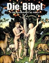 Die Bibel, In 200 Meisterwerken der Malerei