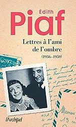 LETTRES A L'AMI DE L'OMBRE: Correspondance avec Jacques Bourgeat (1936-1959)