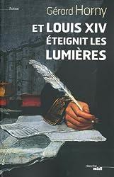 Et Louis XIV éteignit les lumières