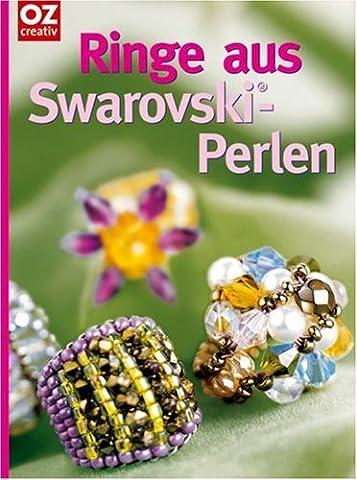 Ringe aus Swarovski-Perlen: Funkelnder Fingerschmuck selber machen