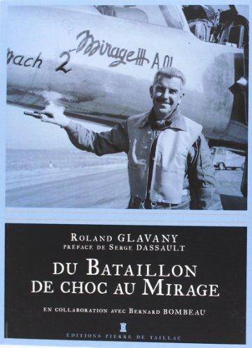 DU BATAILLON DE CHOC AU MIRAGE par Roland GLAVANY