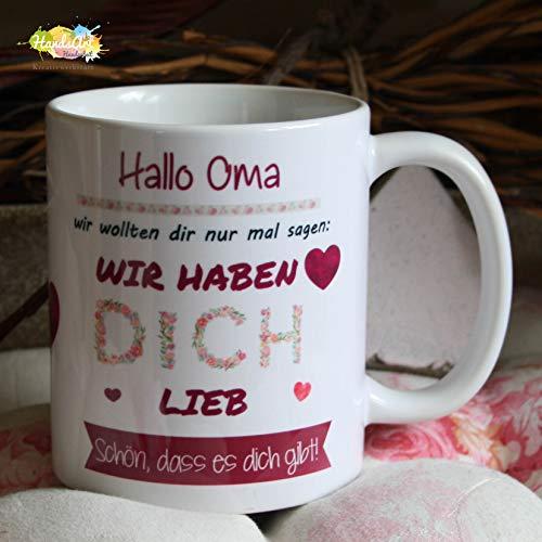 Kaffeebecher ~ Tasse -Hallo Oma - wir haben dich lieb ~ Weihnachten Muttertag Geschenk