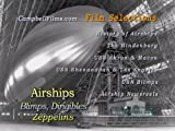 Airships, Blimps, Dirigibles and Zeppelins Old Films Hindenburg Akron Macon Roma Shenandoah Los Angeles DVD by Graf Zeppelin