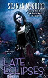 Late Eclipses (October Daye) by McGuire, Seanan (2011) Mass Market Paperback