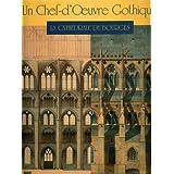 Un chef d'oeuvre gothique : la cathédrale de Bourges