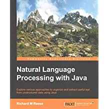 [(Natural Language Processing with Java)] [By (author) Richard M. Reese] published on (March, 2015)