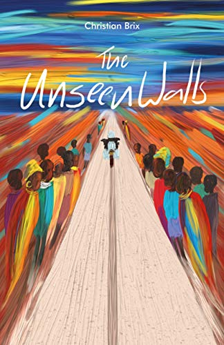 The Unseen Walls: Overland solo across Africa on a motorbike (English Edition)
