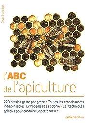 L'ABC de l'apiculture par Jean Lacube