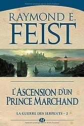La Guerre des Serpents, Tome 2 : Ascension d'un prince marchand