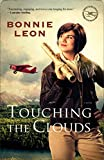 Touching the Clouds (Alaskan Skies Book #1) by Bonnie Leon