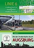 Mit der Straßenbahn durch Augsburg - Linie 5 - Friedberg West bis Friedberg West [Import allemand]