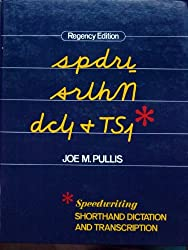 Speedwriting Shorthand Dictation and Transcription by Joe M. Pullis (1984-05-30)