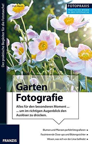 Foto Praxis Garten Fotografie: Alles für den besonderen Moment ... um im richtigen Augenblick den Auslöser zu drücken.