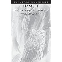 Hamlet The Texts of 1603 and 1623 (Arden Shakespeare Third Series) by William Shakespeare (2007-01-15)
