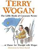 The Little Book of Common Sense: Or Pause for Thought with Wogan (Jimmy Suttle)