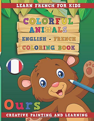 Colorful Animals English - French Coloring Book. Learn French for Kids. Creative painting and learning. por nerdMediaEN