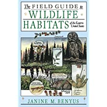 The Field Guide to Wildlife Habitats of the Eastern United States (English Edition)