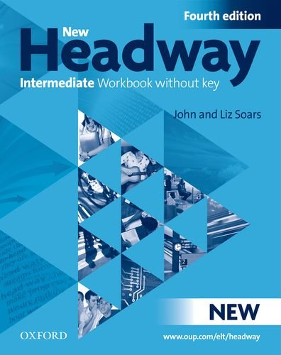 New headway. Intermediate. Workbook. Without key. Per le Scuole superiori. Con CD Audio
