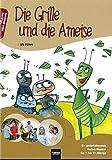 Die Grille und die Ameise: Ein unterhaltsames Herbst-Musical für 7- bis 11-Jährige (Mini-Musicals)