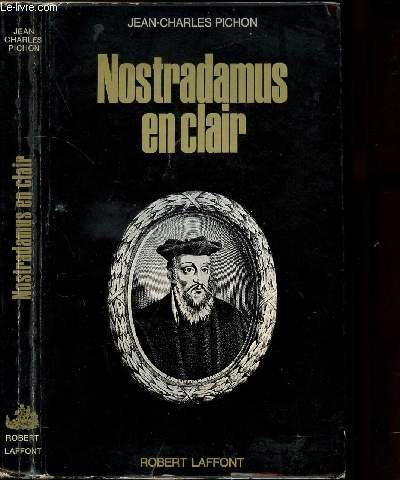 Nostradamus en clair