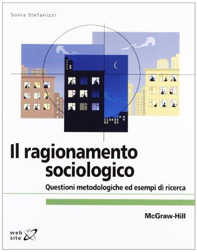 Il ragionamento sociologico