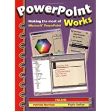 PowerPoint Works: Making the Most of Microsoft PowerPoint Textbook (Folens ICT Programme) by Patricia Harrison (1990-01-01)