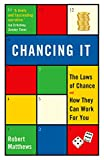 Chancing It: The Laws of Chance and How They Can Work for You (English Edition)