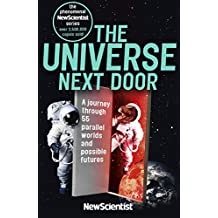 The Universe Next Door: A Journey Through 55 Parallel Worlds and Possible Futures (English Edition)