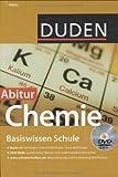 Duden Basiswissen Schule Chemie Abitur: 11. Klasse bis Abitur