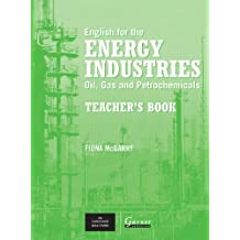 English for the Energy Industries: Oil, Gas and Petrochemicals by Peter Levrai (2007-05-01)