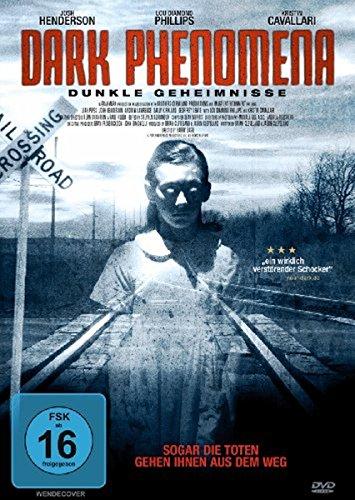 Dark Phenomena - Dunkle Geheimnisse